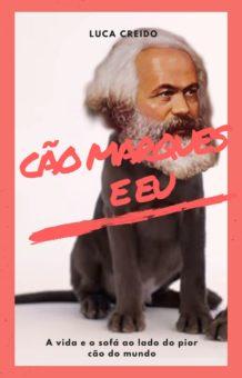 Cão Marx e eu